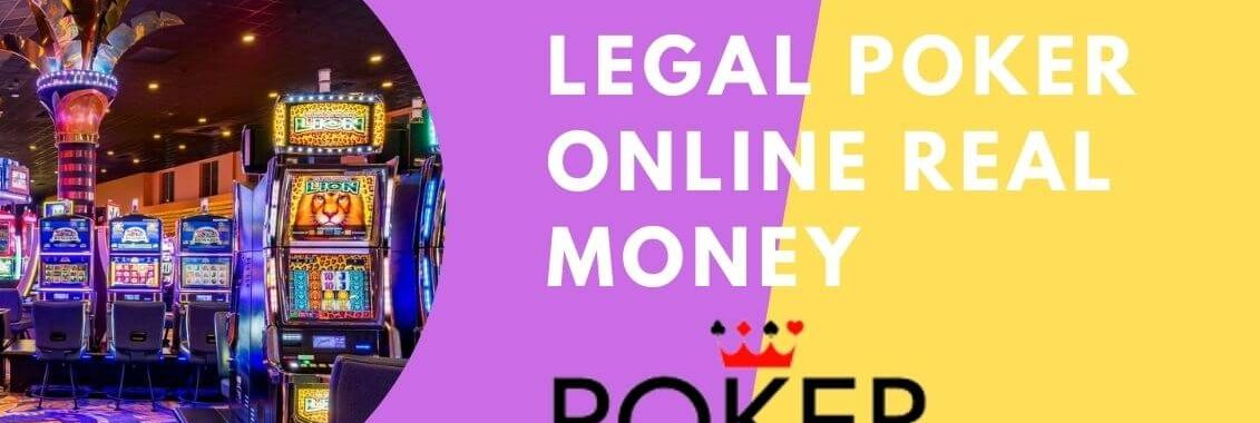 legal real money poker